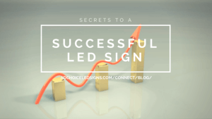 Secrets to a Successful LED Sign